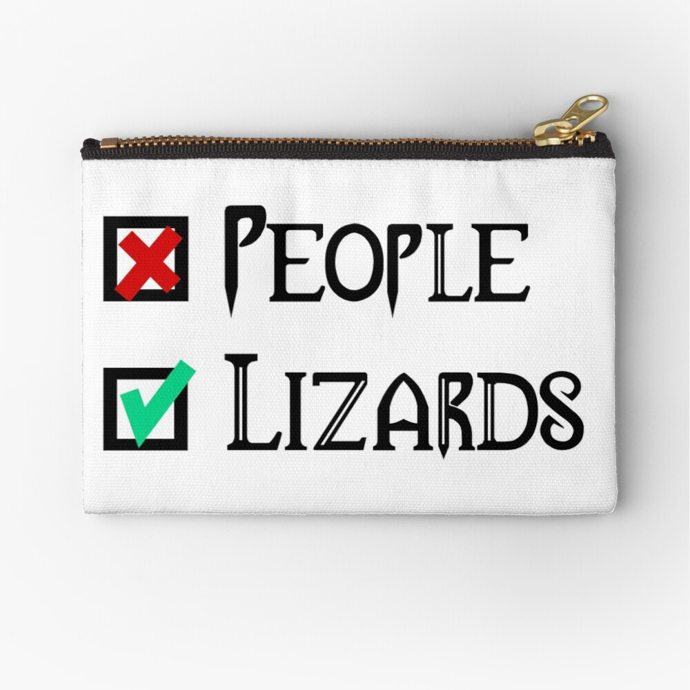 People - Nope, Lizards - Yes! Zipper Pouch