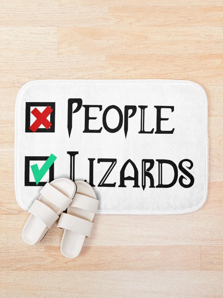 Alternate view of People - Nope, Lizards - Yes! Bath Mat