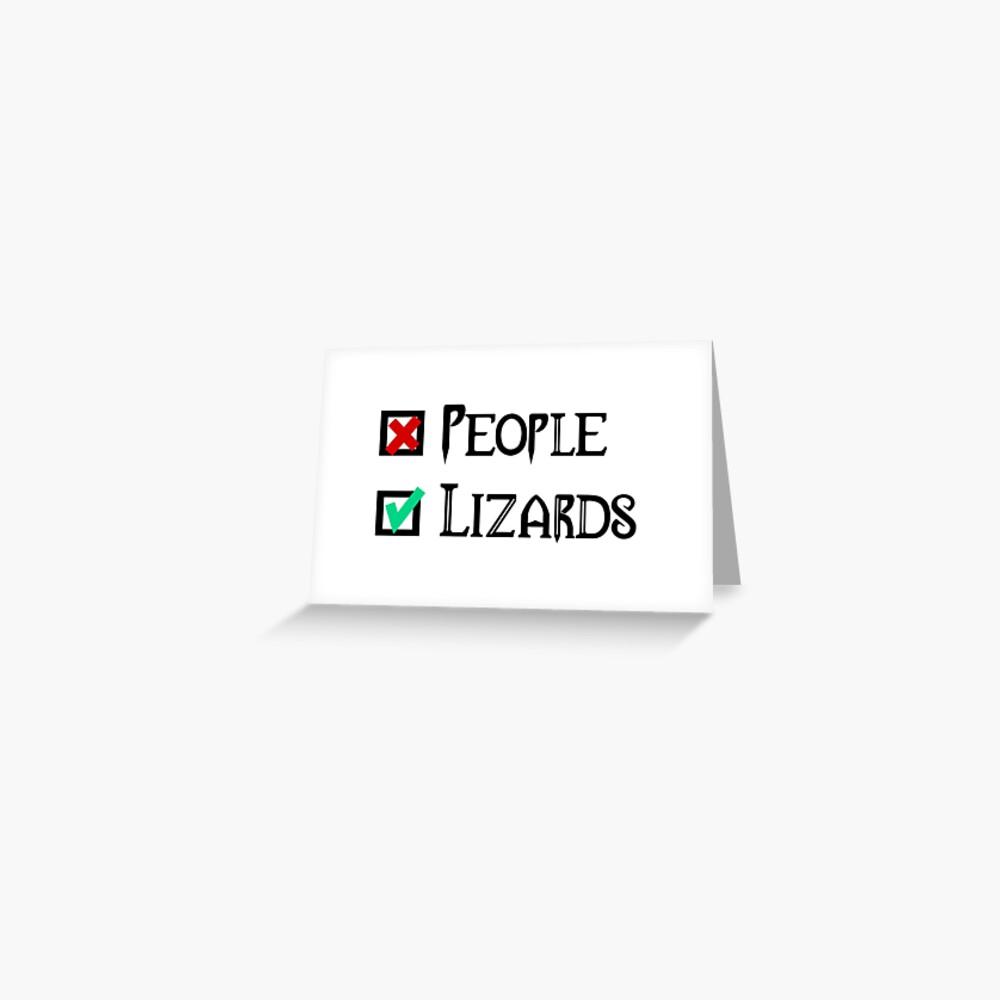 People - Nope, Lizards - Yes! Greeting Card