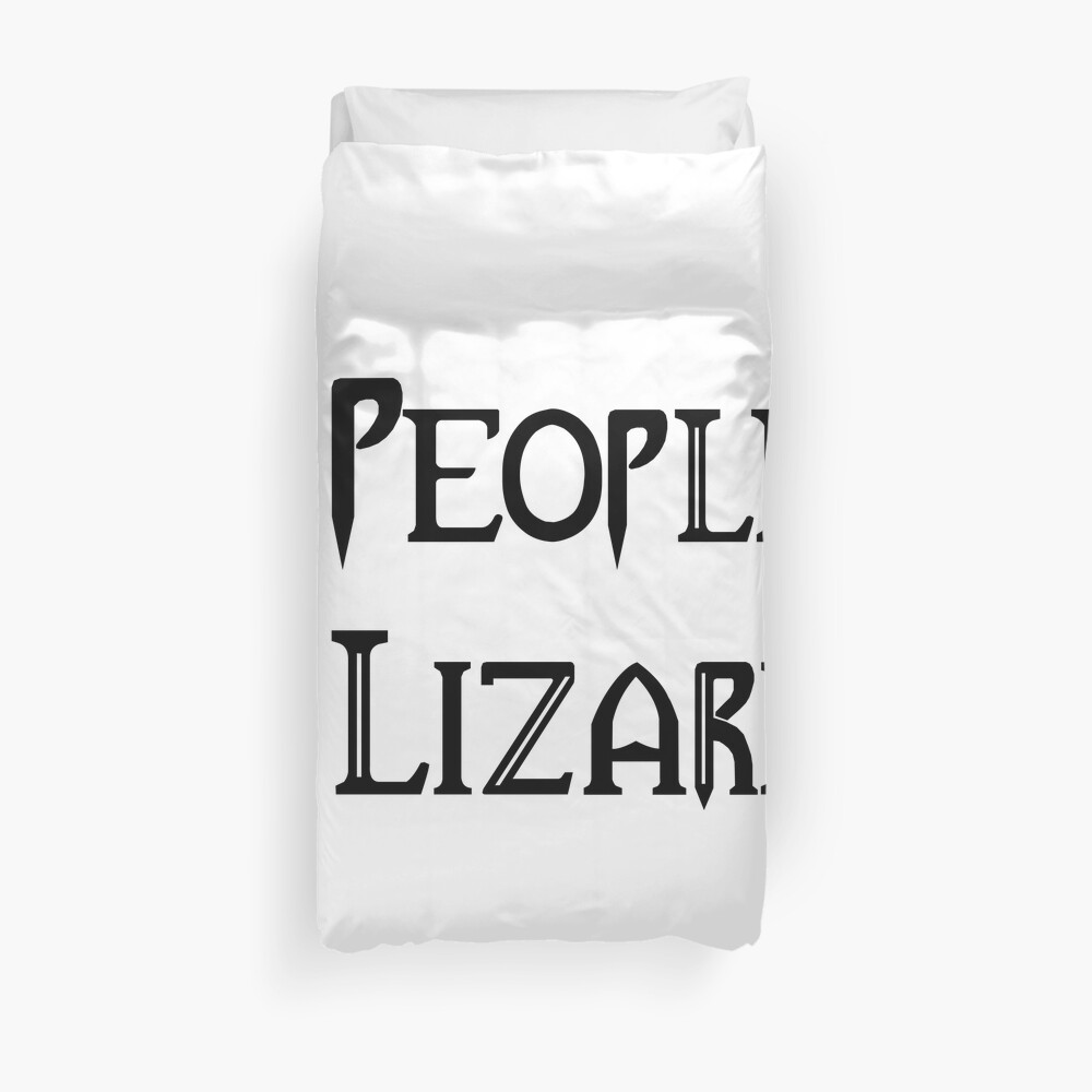 People - Nope, Lizards - Yes! Duvet Cover