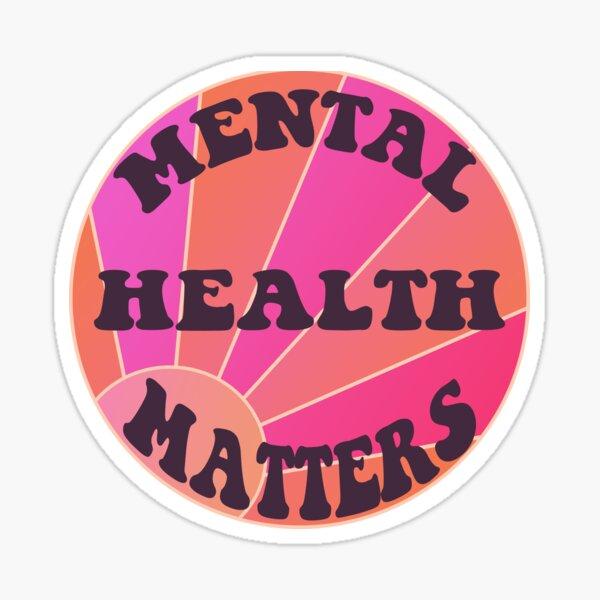 Mental Health Matters Circle design with sun Sticker