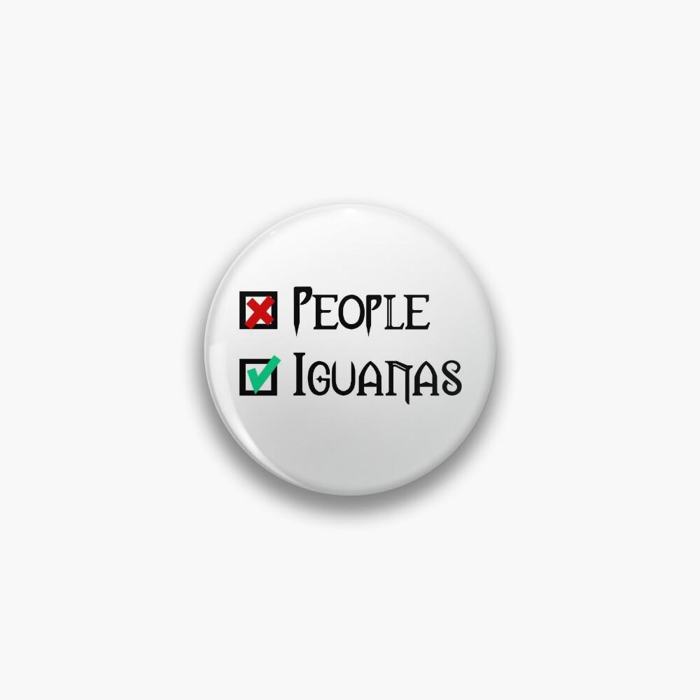 People - Nope, Iguanas - Yes! Pin
