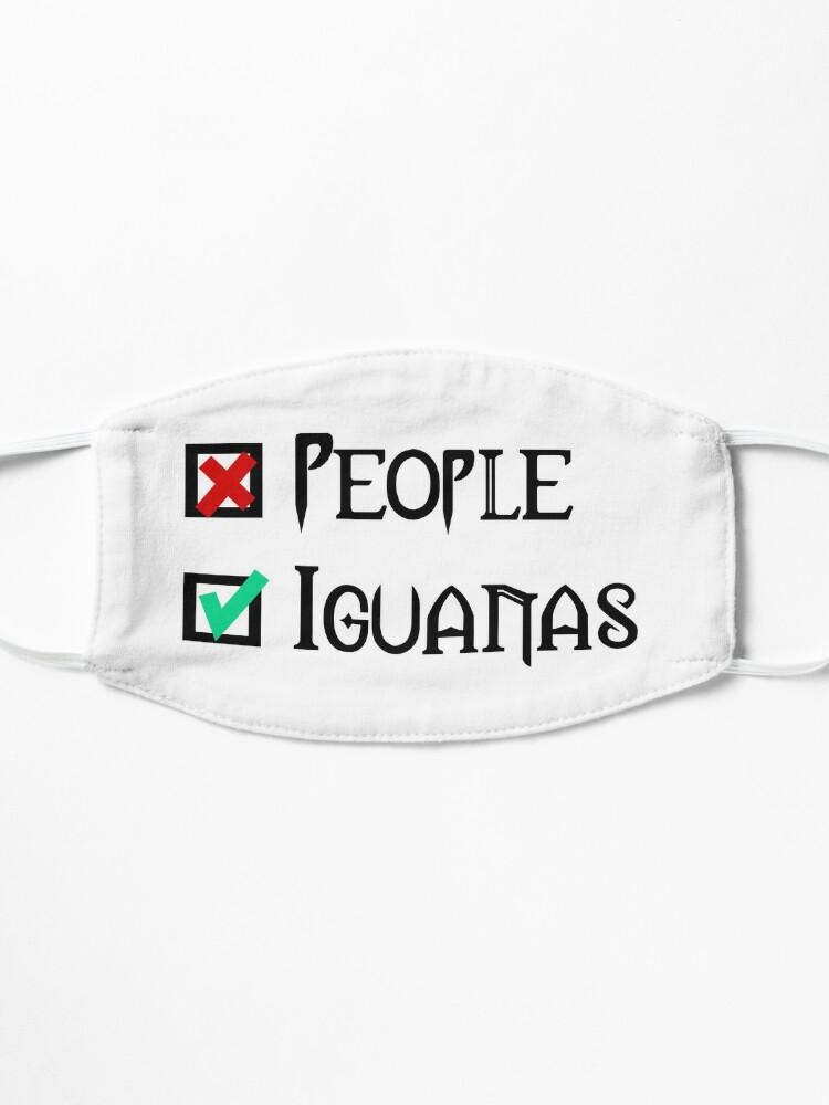 Alternate view of People - Nope, Iguanas - Yes! Mask