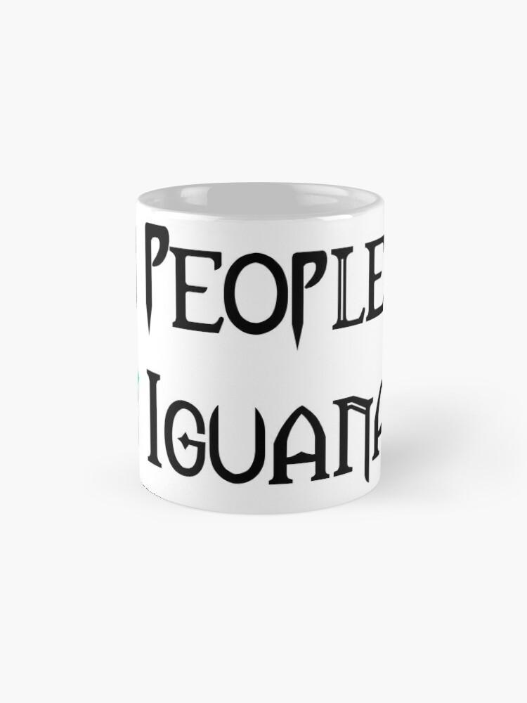 Alternate view of People - Nope, Iguanas - Yes! Mug