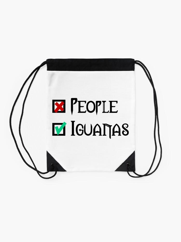 Alternate view of People - Nope, Iguanas - Yes! Drawstring Bag