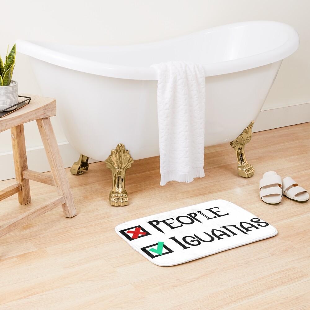 People - Nope, Iguanas - Yes! Bath Mat