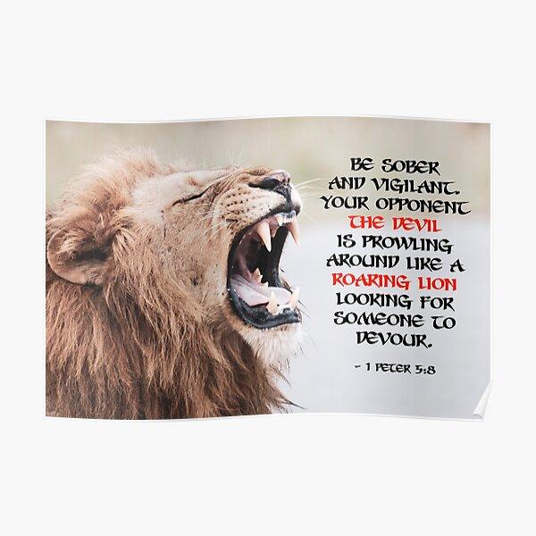 Be Sober and Vigilant - 1 Peter 5.8 Poster