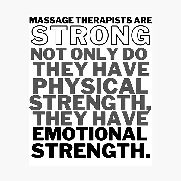 Massage Therapists Are STRONG Photographic Print