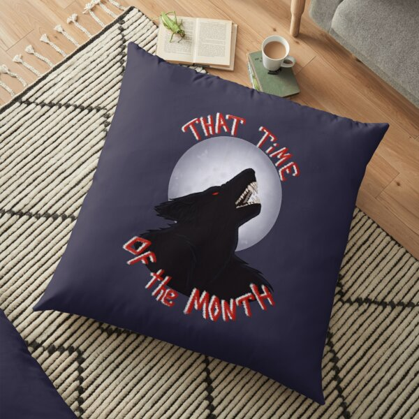 That Time of the Month Floor Pillow