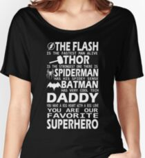 Daddy-SuperHero Women's Relaxed Fit T-Shirt
