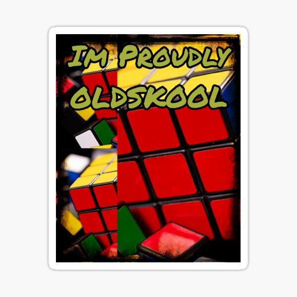 Im Proudly Oldskool Sticker