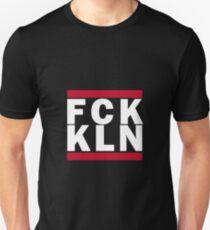FCK KLN T-Shirt