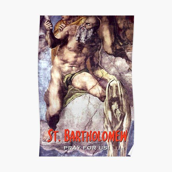 St. Bartholomew, Pray for Us! - 1 Poster