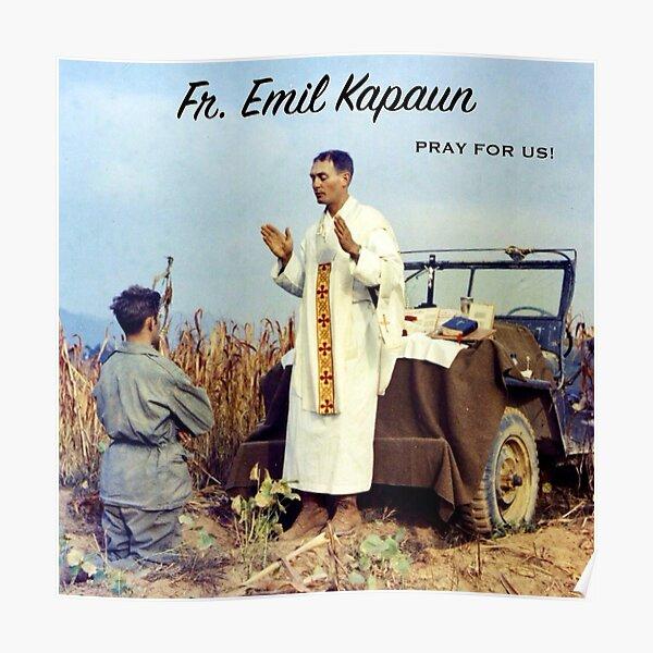 Fr. Emil Kapaun, Pray for Us! Poster