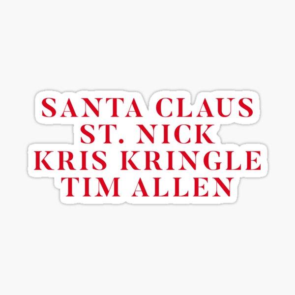 All The Santa's  Sticker
