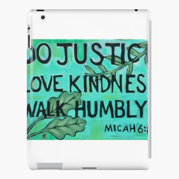 Do Justice Love Kindness Walk Humbly (Painting) iPad Snap Case
