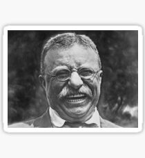 Theodore 'Teddy' Roosevelt Laughing Sticker