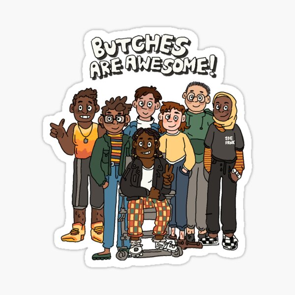 Butches Are Awesome! Sticker