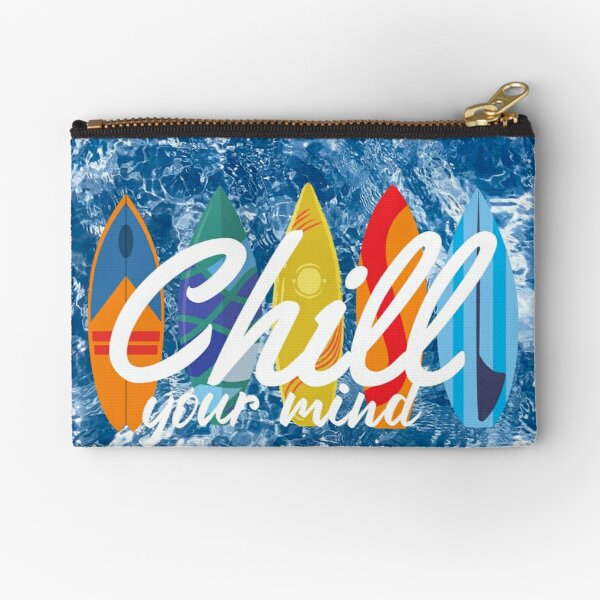 Chill your Mind Zipper Pouch