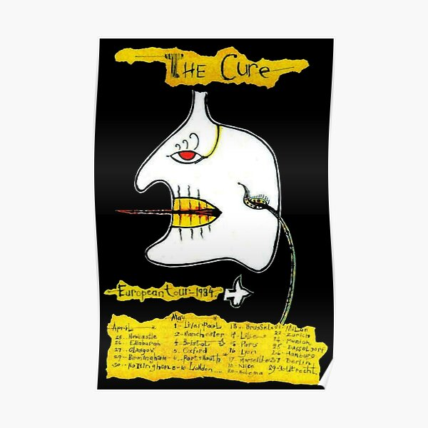 The Cure; European Tour 84 Poster