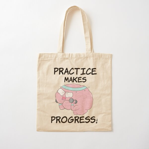 Practice Makes Progress Cotton Tote Bag