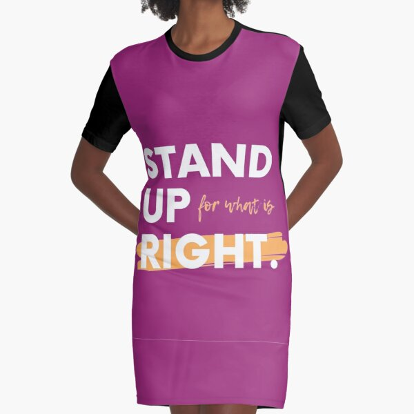 Stand up Graphic T-Shirt Dress