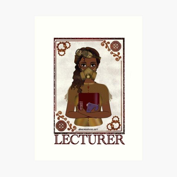 Lecturer (STEAMpunk Art) Art Print