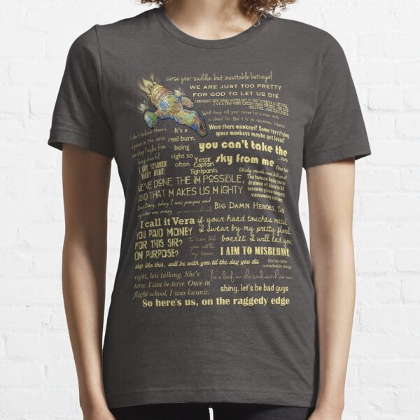 Firefly quotes Essential T-Shirt