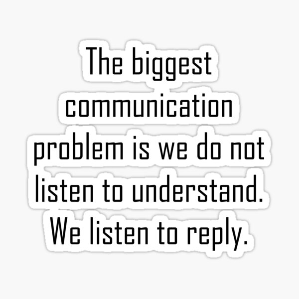 The Biggest Communication Problem! Sticker