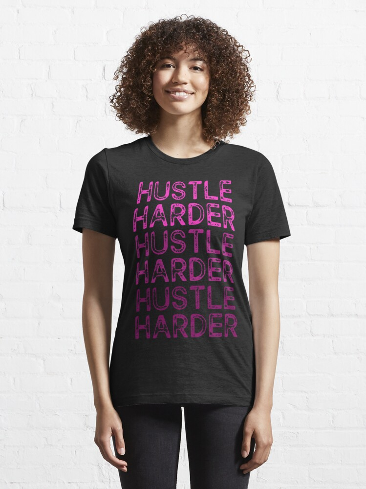 Alternate view of  Hustle Harder Pink Essential T-Shirt