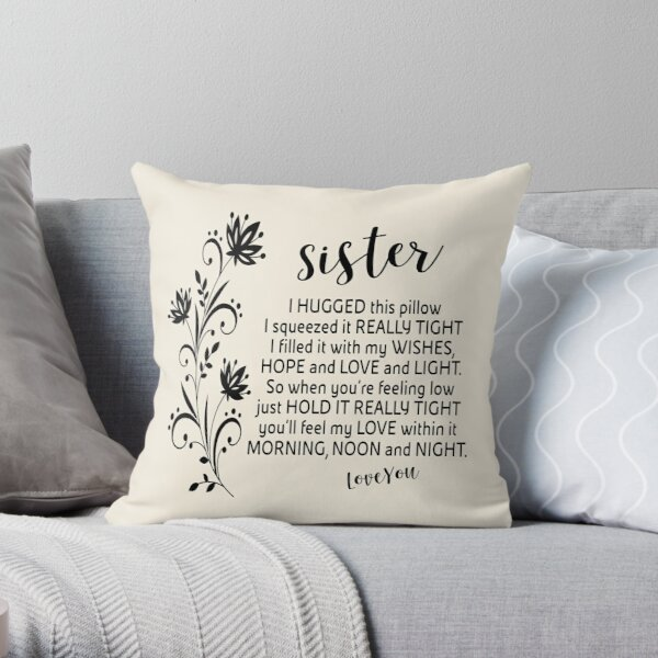 Sister Pillow - grey sister - grey and white sister - sister pillow - grey sister pillow Throw Pillow