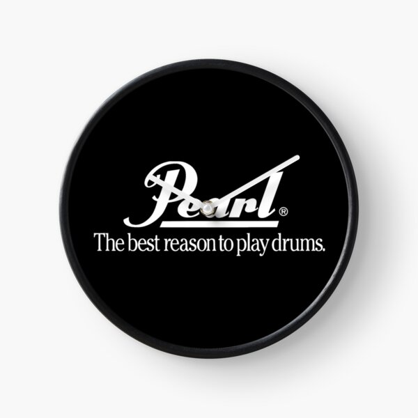 Pearl Drum The Best Reason to Play Drums - WHITE LOGO FOR DARK ITEMS Clock