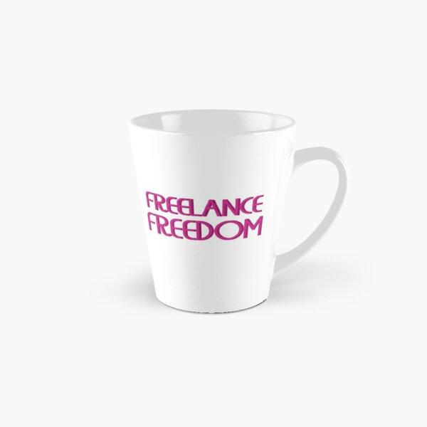 Freelance Freedom Tall Mug