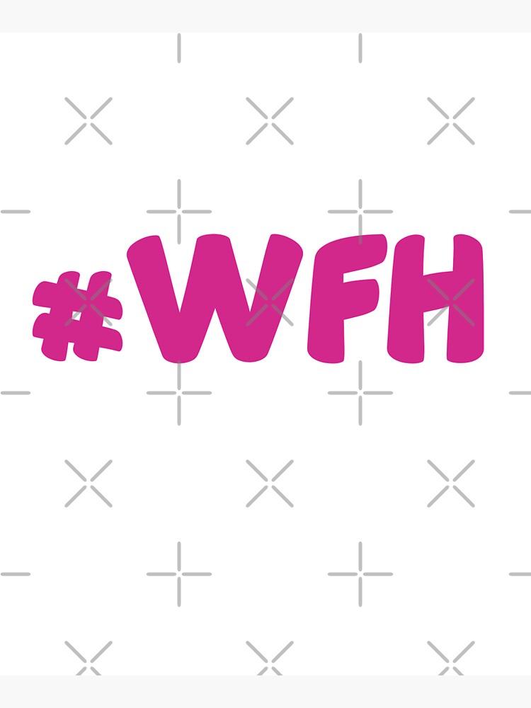 #WFH by Teamworkdream