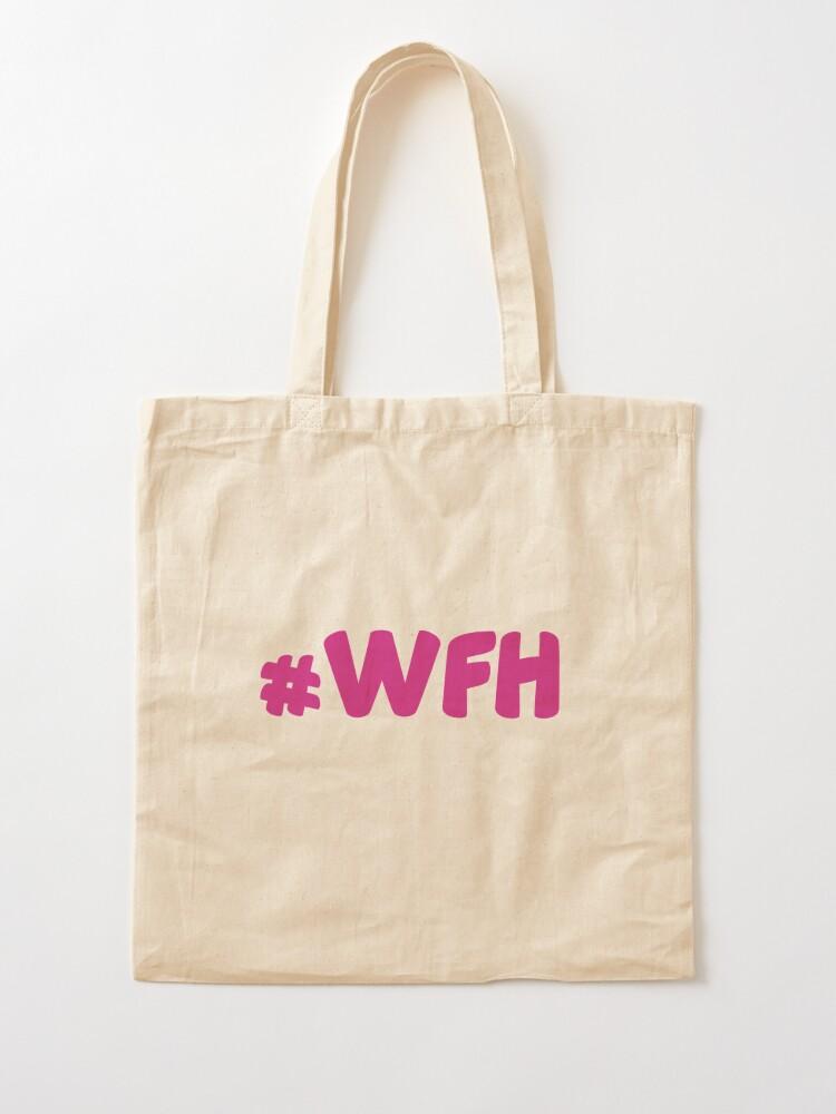 Alternate view of #WFH Tote Bag