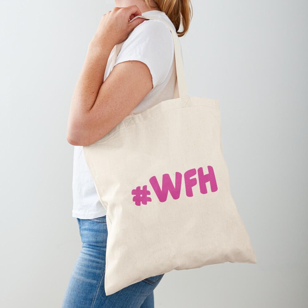 #WFH Tote Bag