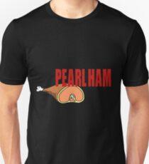 Pearl Ham. T-Shirt