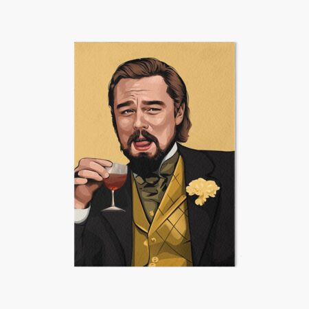 Laughing Leo | Iconic Meme From Django Unchained Art Board Print