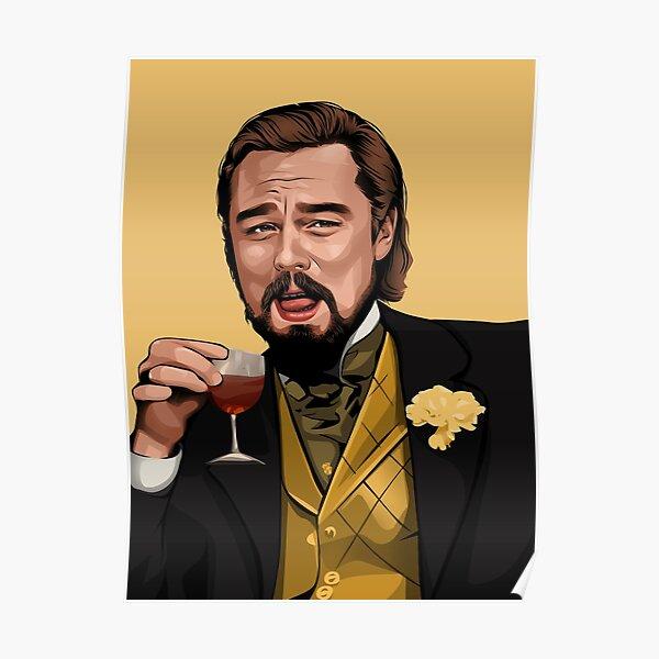Lachender Löwe | Iconic Meme von Django Unchained Poster