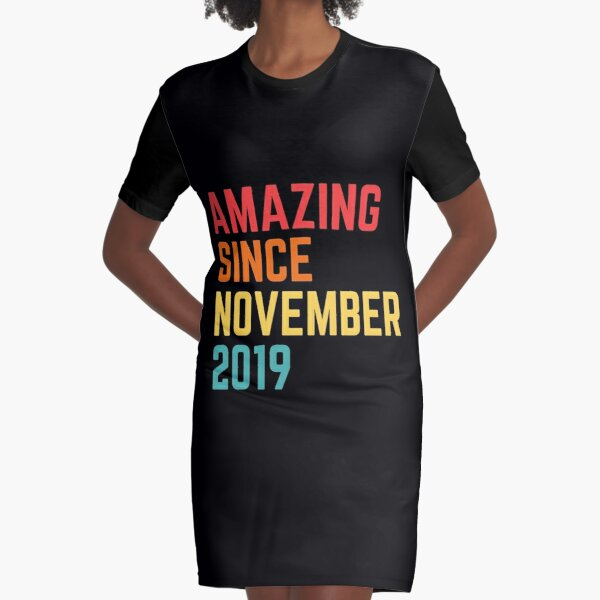 Simply Amazing Since November 2019 Funny 1st Birthday Gift Graphic T-Shirt Dress