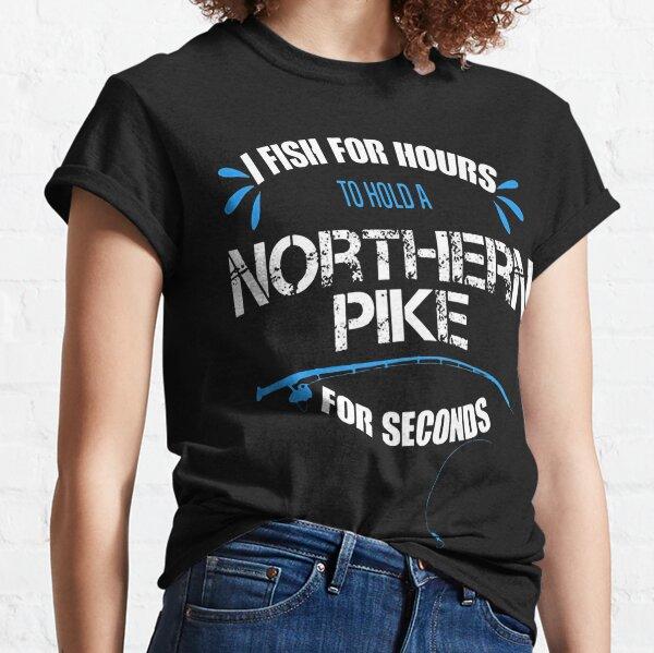Funny Northern Pike Fishing  Classic T-Shirt