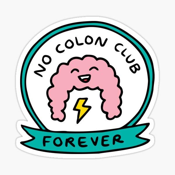 No colon club Sticker