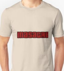 Masacre mode Unisex T-Shirt