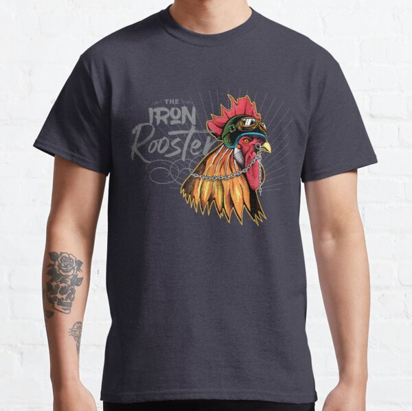 Iron Rooster Classic T-Shirt