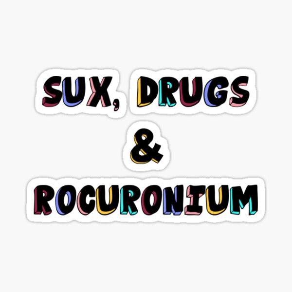 Sux Drogen und Rocuronium Anästhesie Sticker
