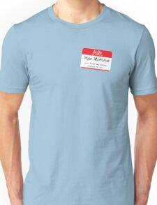 Hello, my name is inigo montoya you killed my father prepare to die Unisex T-Shirt