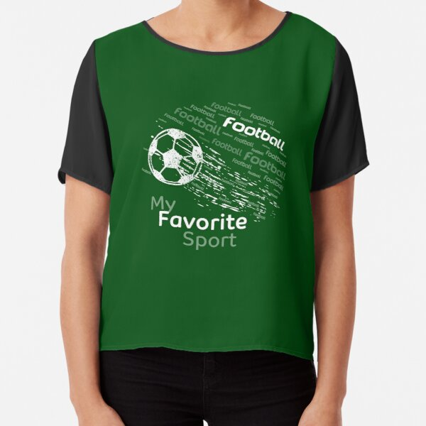 football is my favorite sport flying ball dark green & all colors Chiffon Top