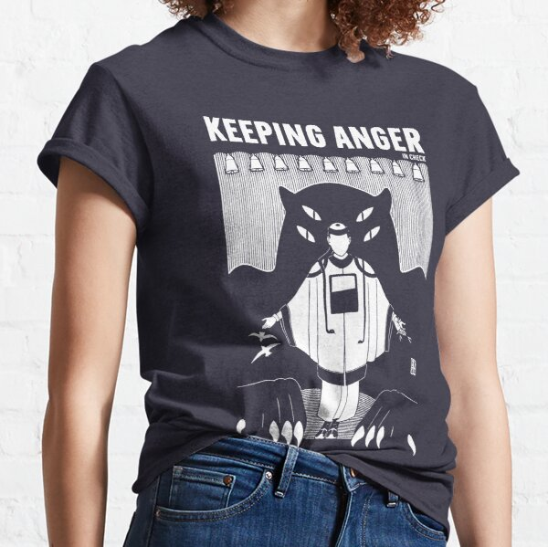 Keeping Anger Classic T-Shirt