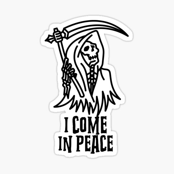 Death is Coming Stickes Sticker