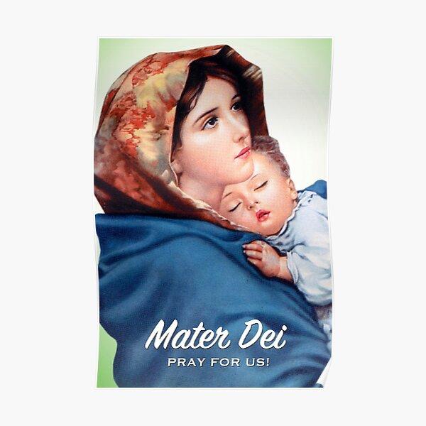 Mater Dei, Pray for Us! Poster
